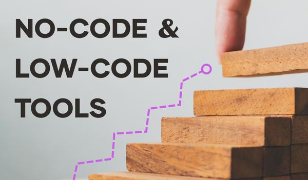 The No-Code and Low-Code Ecosystem: The Disruptive Tools that Outperform People